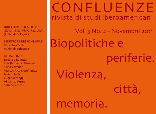 Visualizza V. 3 N. 2 (2011): Biopolitiche e periferie. Violenza, città, memoria
