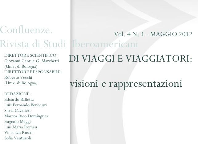 Visualizza V. 4 N. 1 (2012): Di viaggi e viaggiatori: visioni e rappresentazioni