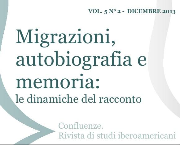 Visualizza V. 5 N. 2 (2013): Migrazioni, autobiografia e memoria: le dinamiche del racconto