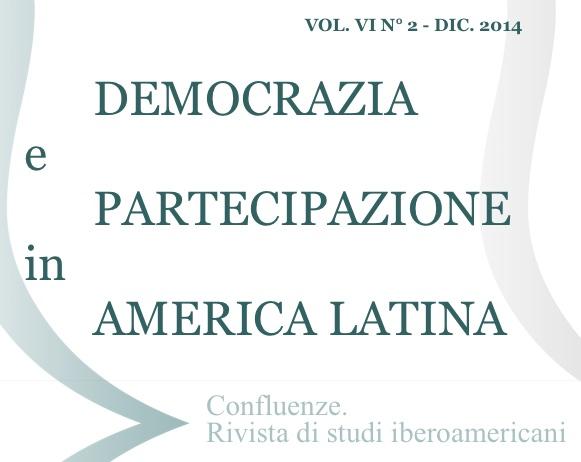 Visualizza V. 6 N. 2 (2014): Democrazia e partecipazione in America Latina