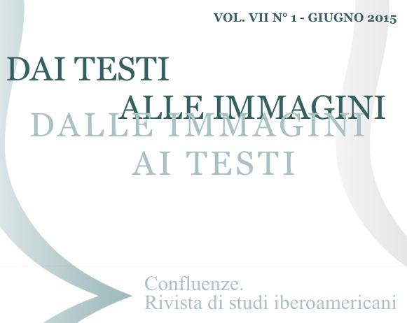 Visualizza V. 7 N. 1 (2015): Dai testi alle immagini, dalle immagini ai testi