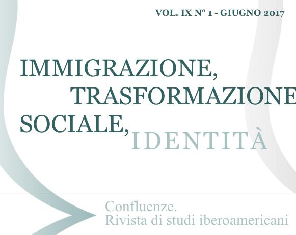 Visualizza V. 9 N. 1 (2017): Immigrazione, trasformazione sociale e identità